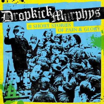 Dropkick Murphys 11 Stories.jpg