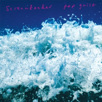 Screamfeeder - Pop Guilt