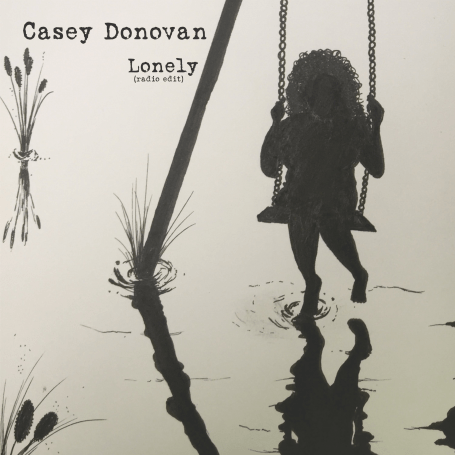 Casey Donovan Single - Lonely