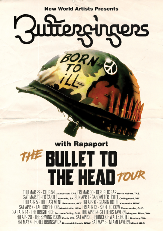 Butterfingers - Bullet To The Head Tour Poster