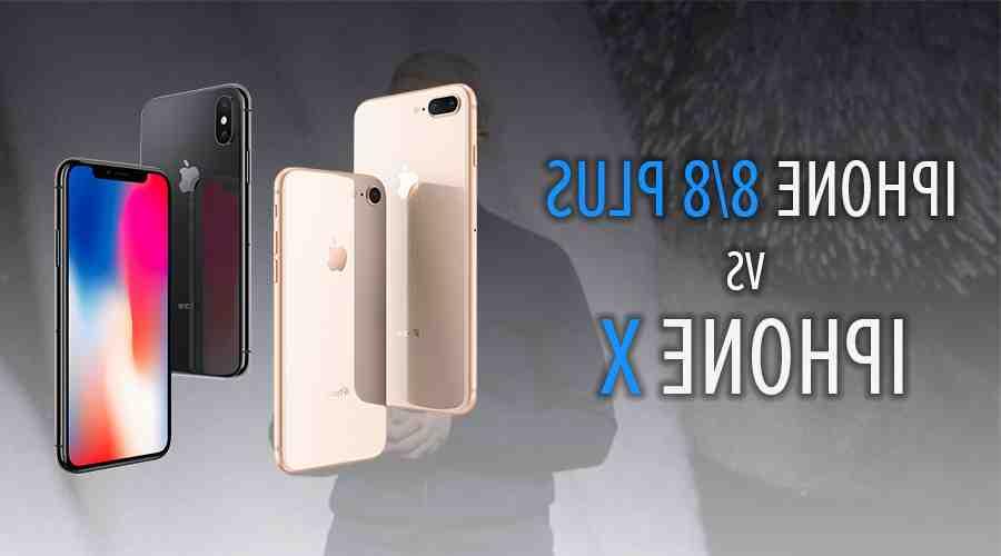 Iphone 8 plus ou iphone x