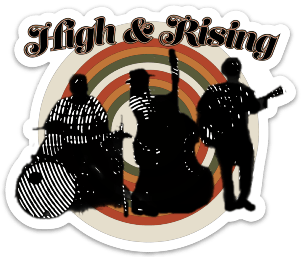 High & Rising on the Record Sticker