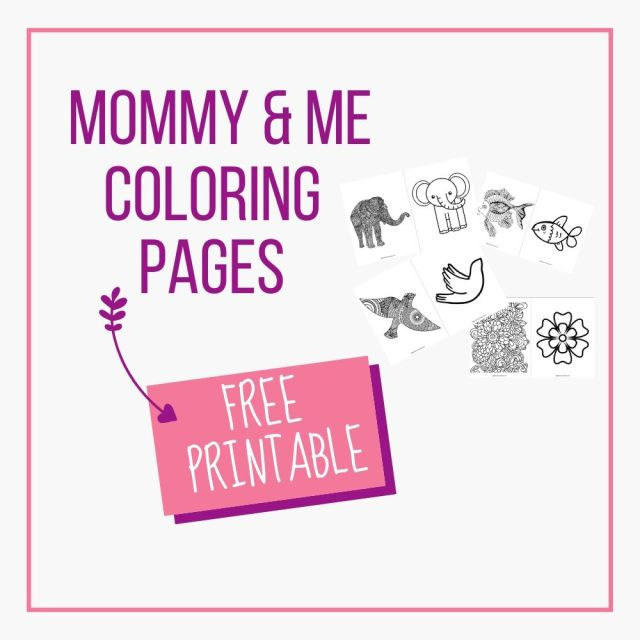 Mommy and Me Printable Coloring Pages - High Chair Chronicles