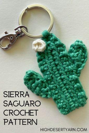 sierra saguaro crochet keychain pattern high desert yarn