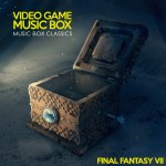 Music Box Classics - Final Fantasy VII