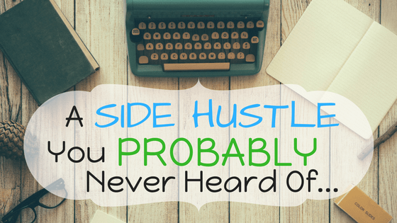 A Side Hustle You Probably Never Heard of