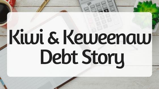 Kiwi and Keweenaw Debt Story