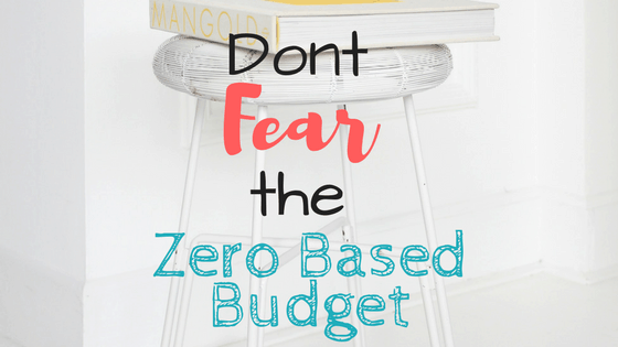 Don't Fear the Zero Based Budget