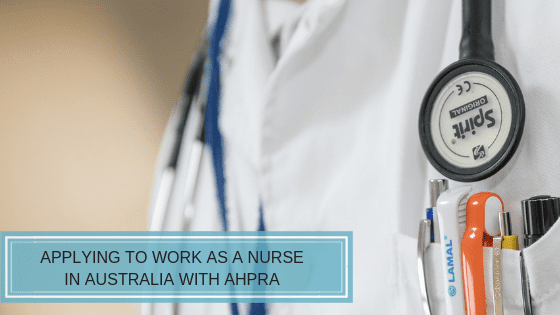 AHPRA Registration for Overseas Nurses: The Ultimate Guide