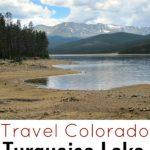 Travel Colorado Turquoise Lake