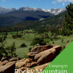 A vista shot of Moraine Park Colorado in Rocky Mountain National Park