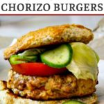 Chicken Chorizo Burgers topped with cumin lime quick pickles