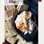 Chicken Ranch Dip with Triscuits and wheat Thins.