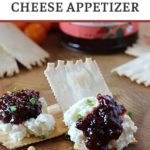 Easy goat cheese appetizer with raspberry jam