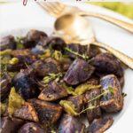 Garlic roasted purple potatoes