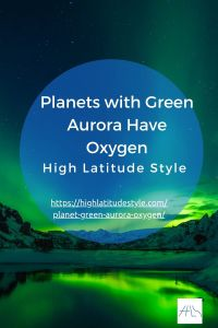 Read more about the article Planets with Green Aurora Have Oxygen