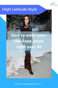 fashion over 40 How to wear over-the-knee boots right