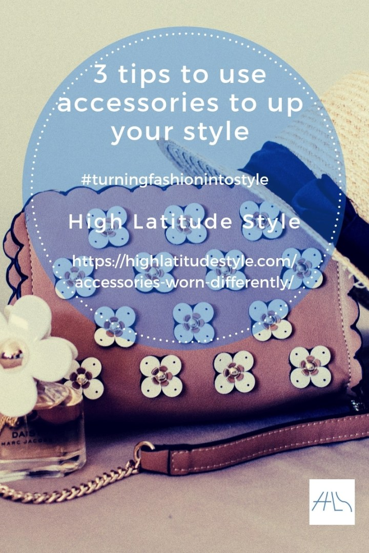 post banner for 3 tips to up your style by wearing your accessories