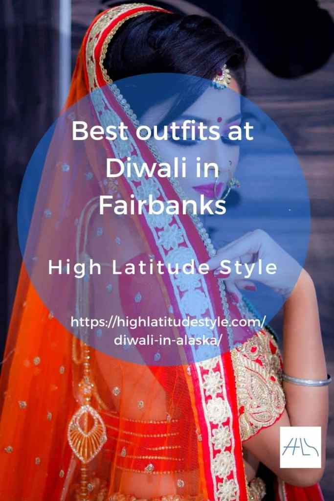 post banner for best outfits at Diwali in Fairbanks