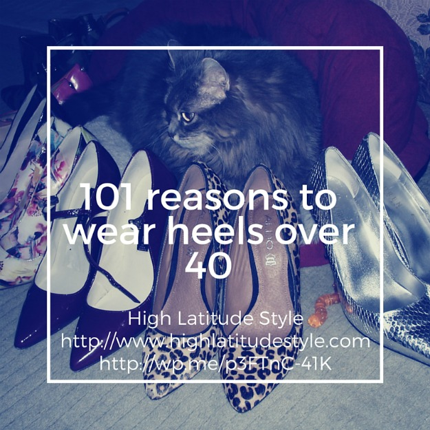 #over40fashion 101 reasons to wear heels over 40