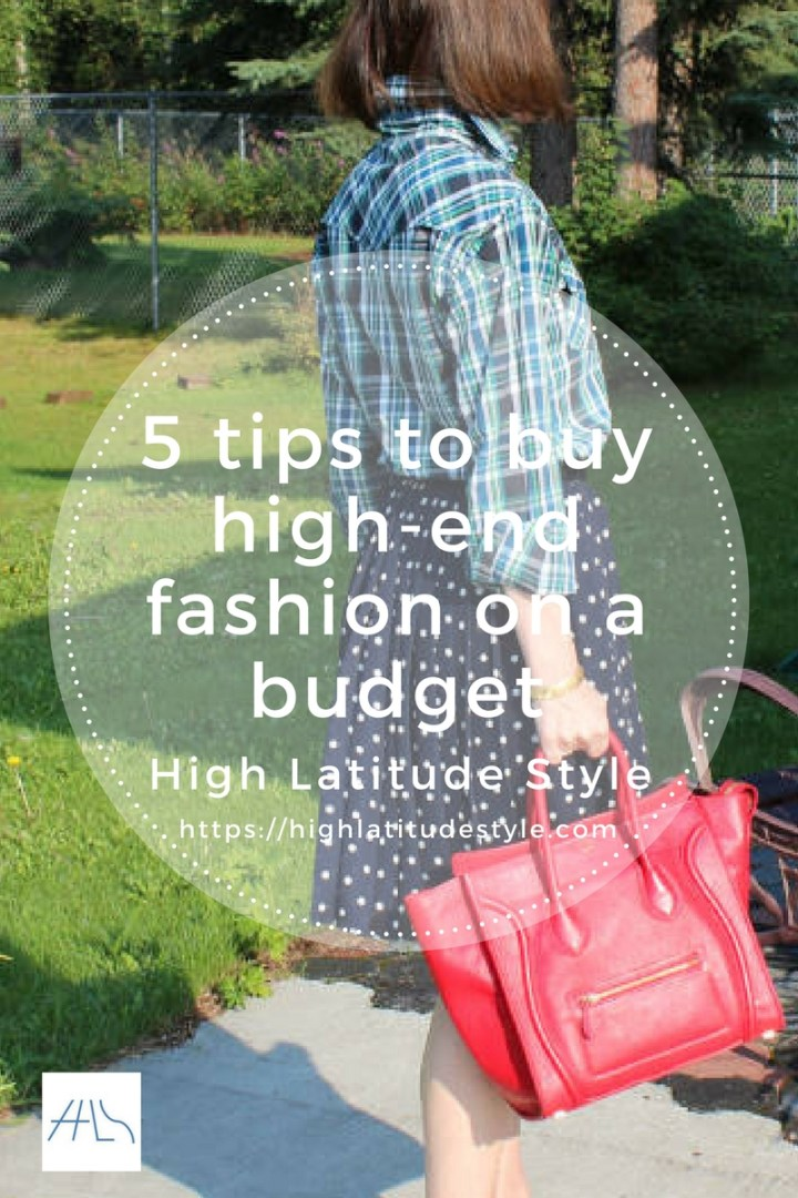 #fashionbudget how to buy high end fashion on a budget