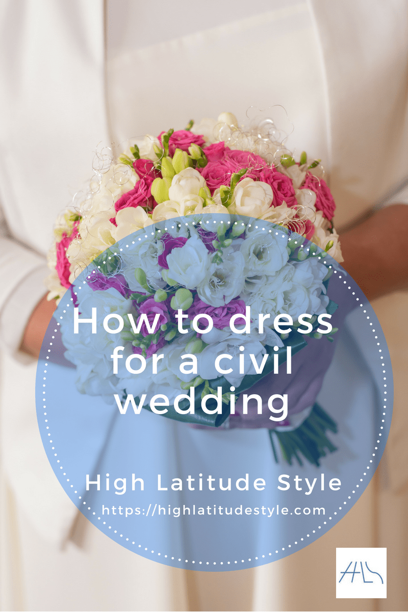How to dress for a civil wedding