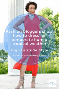 How to dress for humid subtropical climate