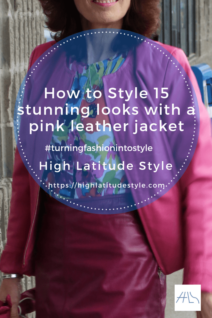 #pinkacket #turningFashionIntoStyle How to Style 15 stunning looks with a pink leather jacket post banner