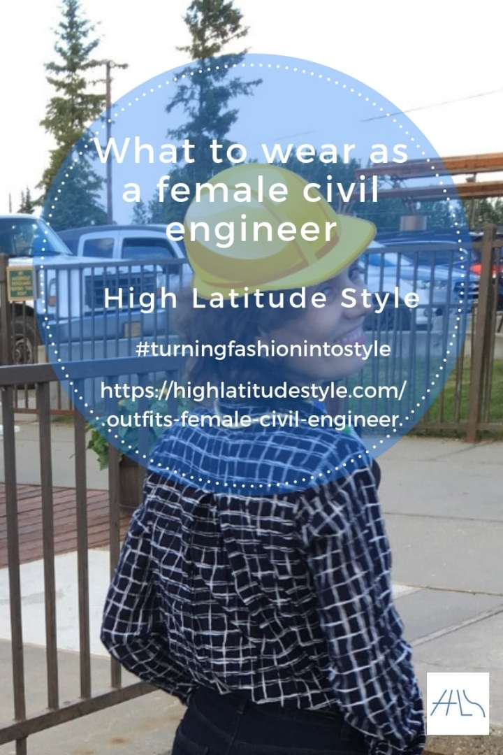 #workdresscode What to wear as a female civil engineer post banner