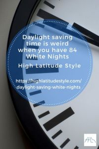 Daylight Saving Time Feels Weird When You Have 84 White Nights