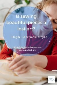 Is sewing beautiful pieces a lost art?
