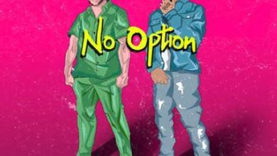 "Photo of DJ Snake x Burna Boy – ""No Option"""