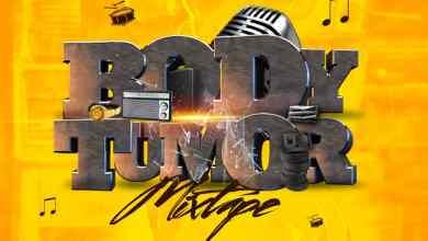 Photo of DJ YomC – Body Tumor Mix