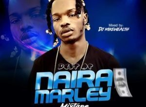 Photo of DJ Mikewealth – Best Of Naira Marley Mix 2019