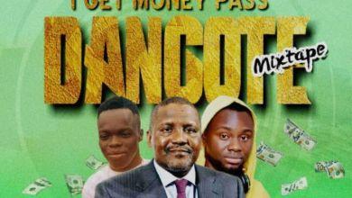 Photo of DJ Maff – I Get Money Pass Dangote Mix
