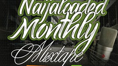Photo of Naijaloaded Ft. DJ MoreMuzic – NL Monthly Mix (August Edition)