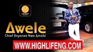 Photo of Chief Onyenze Nwa Amobi – Awele