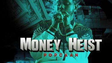 """Photo of Popcaan – """"Money Heist"""""""