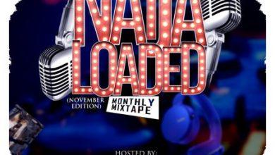 Photo of DJ MoreMuzic – Naijaloaded Monthly Mix (November Edition)
