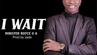 Photo of Minister Royce O A – I Wait