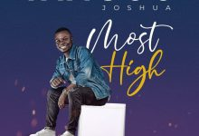 Photo of Arisou Joshua – Most High