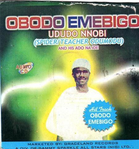 Ududo Nnobi - Obodo Emebigo (Igbo Cultural Highlife Music)