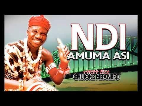 Prince Chijioke Mbanefo - Ndi Amuma Asi [FULL ALBUM] Latest Igbo Highlife Music