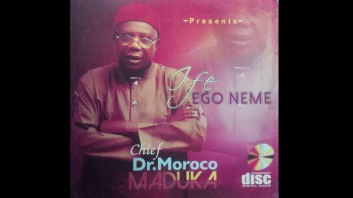 Chief Emeka Morocco Maduka - Ife Ego Neme (Nigerian Igbo Highlife Music)