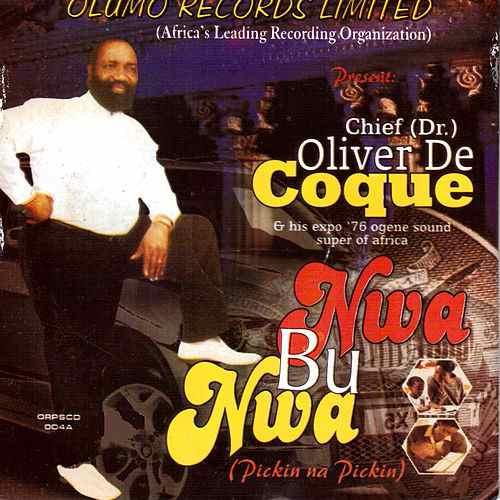 Oliver De Coque - Uwa Bu Onye Meluike Ya (Latest Igbo Highlife Songs)