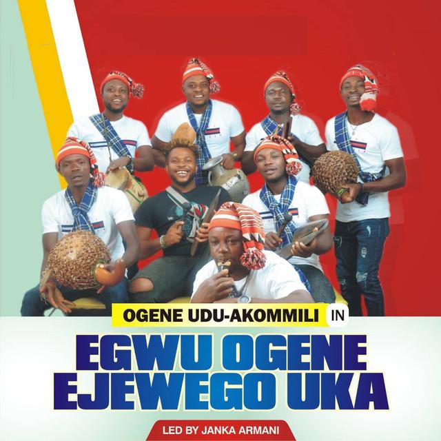 Egwu Ogene Ejewego Uka (Part 2) - Ogene Udu-akommili