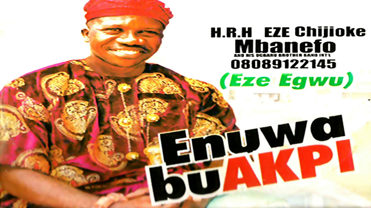 DOWNLOAD MP3 PRINCE CHIJIOKE MBANEFO - ENUWA BU AKPI | Latest 2019