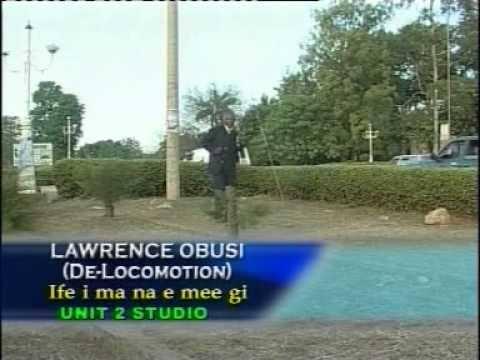 Lawrence Obusi - Ife Ima Na Eme Gi