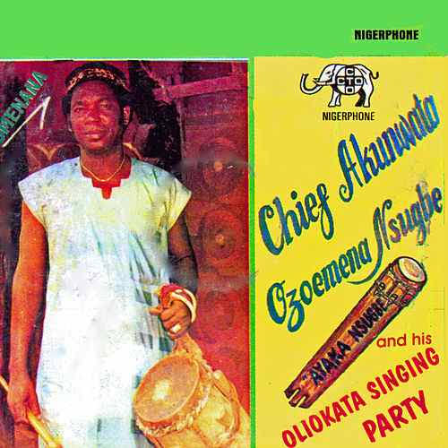 Chief Ozoemena Nsugbe - Anukwu Okpole (Latest Igbo Highlife Free Song)