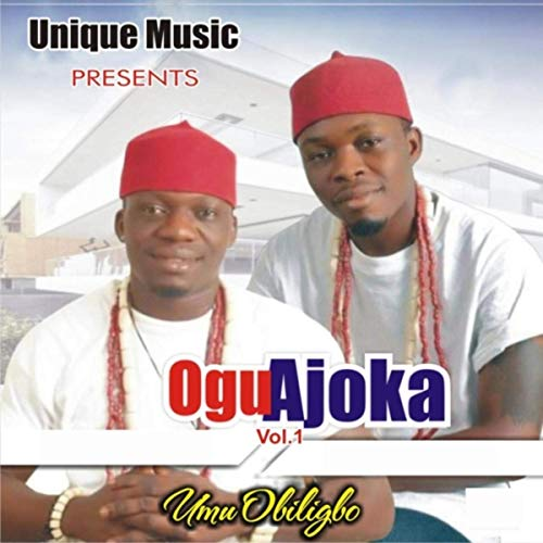 Umu Obiligbo - Okwu Ba Na Ego  (Latest Igbo Highlife Song)